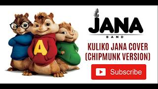 Sauti Sol Kuliko Jana ( Chipmunk Version ) By Jana Band
