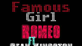 Famous Girl - Romeo ft Sean Kingston
