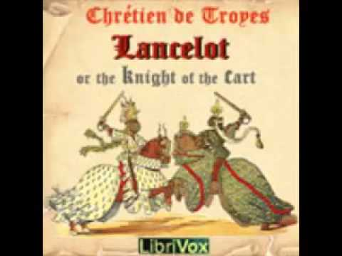 the knight of the cart lancelot Introduction of the knight of the cart moreover, he handled the story according to the literary conventions of what is imprecisely known as courtly.