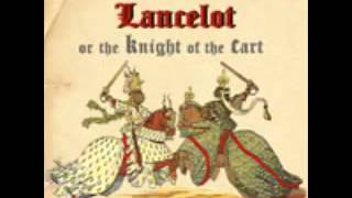 Lancelot, or The Knight of the Cart - Chrétien de Troyes (Audiobook)