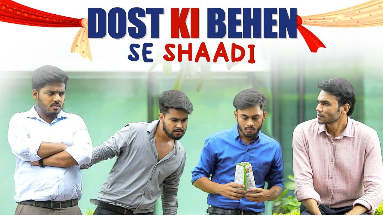 Download Dost Ki Behen Se Shaadi! Ft. Sanyam, Avinash  | Marrying Friend's Sister | Funny Ending | MensXP