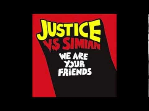 Simian vs Justice We Are Your Friends (Edison Remix)