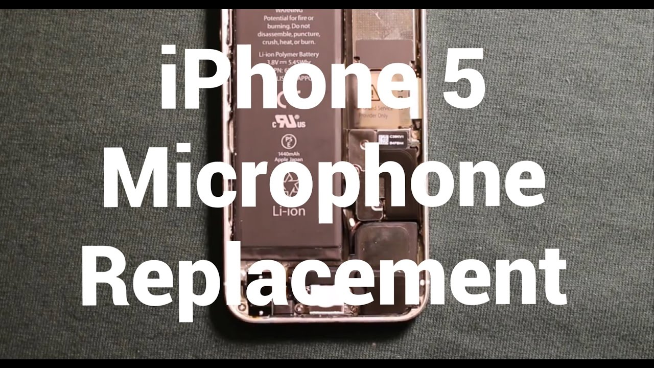 iphone 5 microphone not working iphone 5 microphone replacement how to change 2035