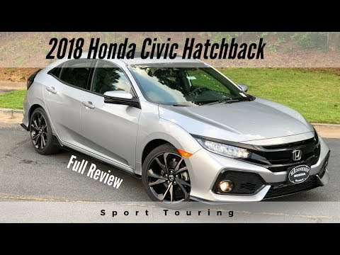 2018 Honda Civic Hatchback Sport Touring | Full Review