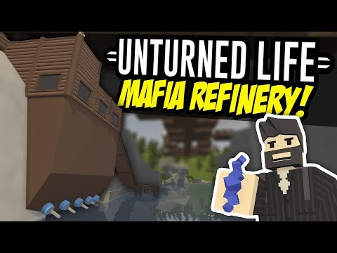MAFIA REFINERY - Unturned Life Roleplay #90