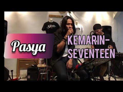 PASYA   Kemarin - Seventeen   PASYAKUSTIK LIVE