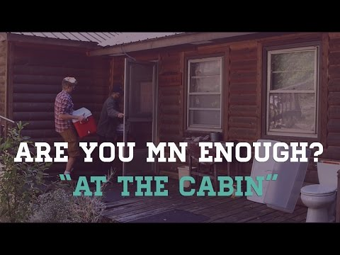 Are You MN Enough? | At The Cabin | TPT Rewire