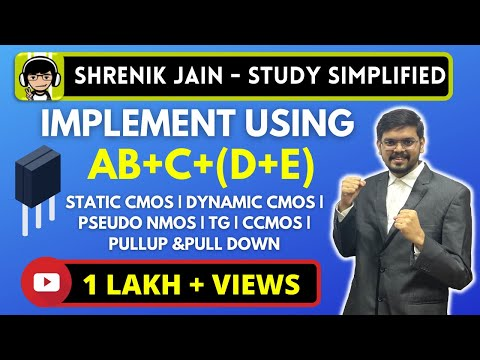 IMPLEMENTATION using STATIC CMOS, DYNAMIC CMOS, PSEUDO NMOS, TG, CCMOS, PULLUP &PULL DOWN