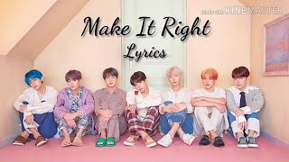 BTS – Make It Right (Lyrics)
