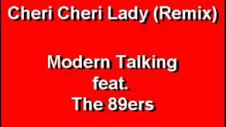 Cheri Cheri Lady - (89ers Remix)