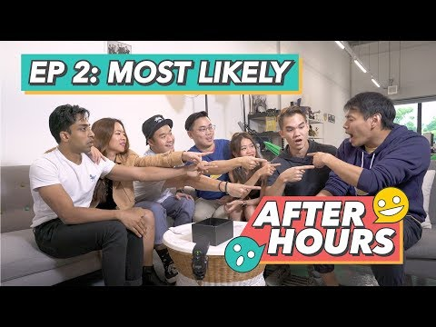 After Hours EP2 - Most Likely