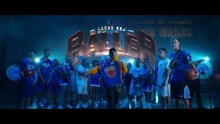 Lucho SSJ - Baller (Video Oficial)