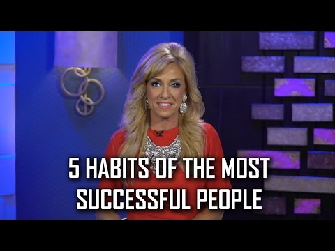 5 Habits of The Most Successful People