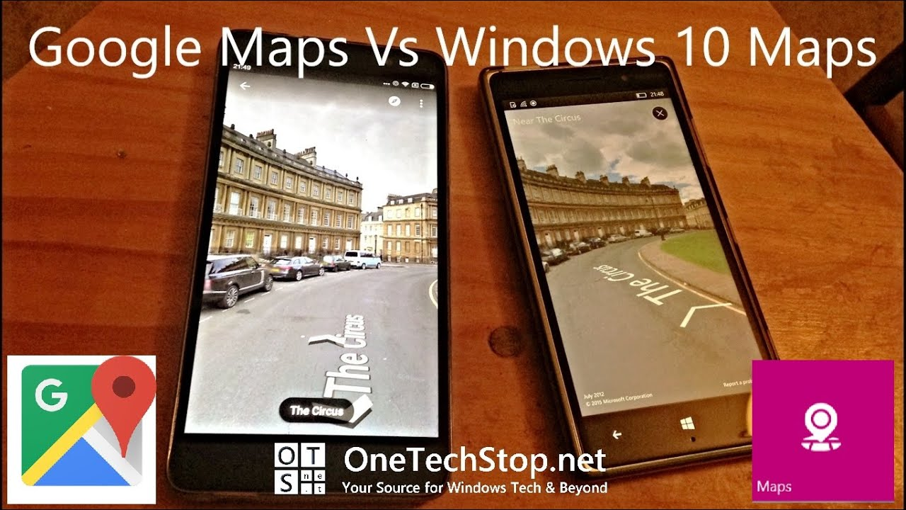 Google Maps Vs Windows 10 Maps
