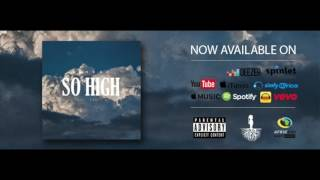 Tshego - So High ft. Nasty C (Official Audio)