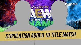Stipulation Added To Title Match On Next Week's AEW Dynamite