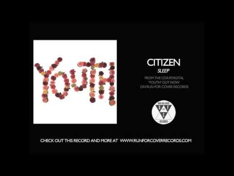 Citizen - Sleep (Official Audio)