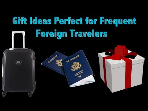 Great Gift Ideas for International Travelers