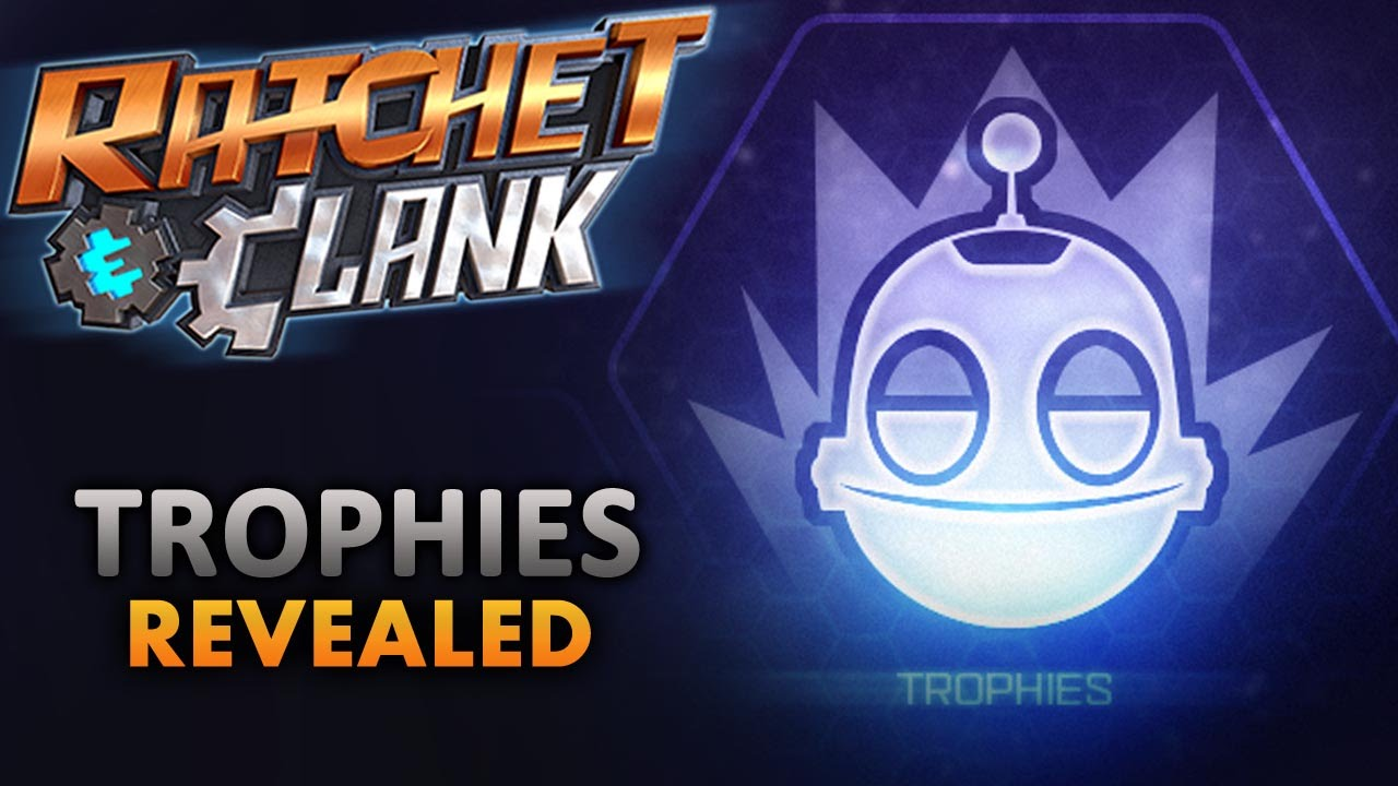 Ratchet and Clank PS4 Trophies Guide - videogamesblogger