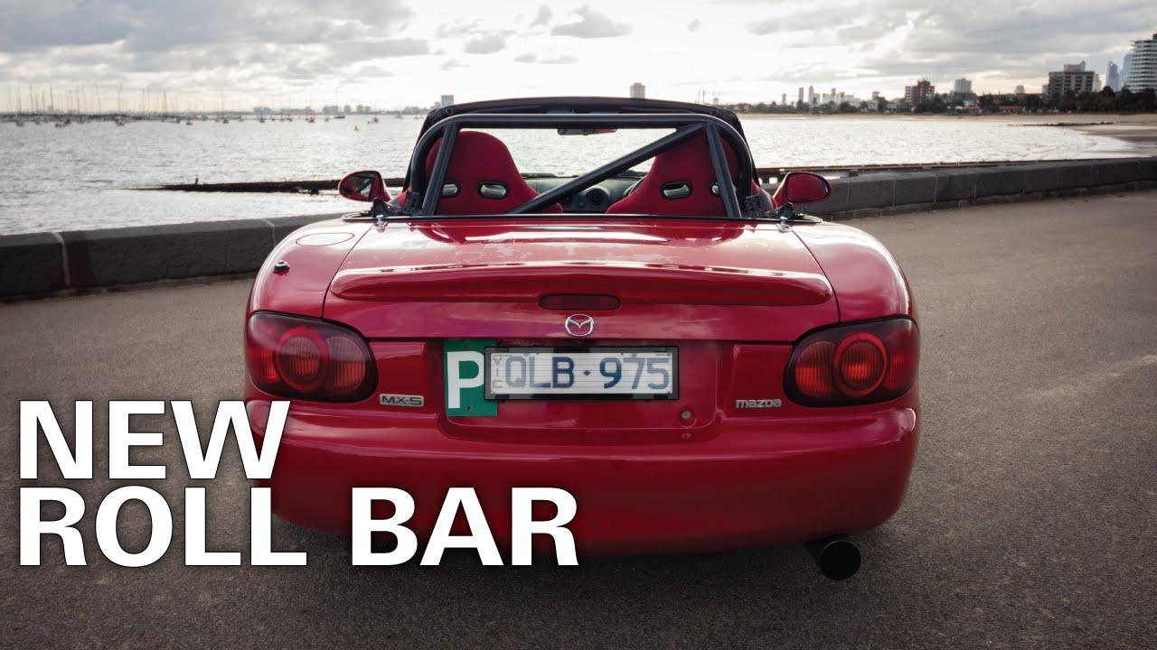 Mazda Mx5 Build Roll Bar Install Youtube