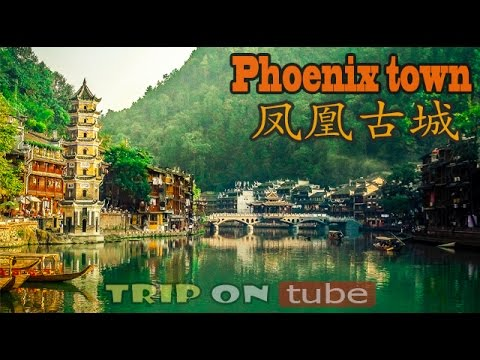 Trip on tube : China trip (中国) Episode 19 - Phoenix Old Town (凤凰古城) [HD]