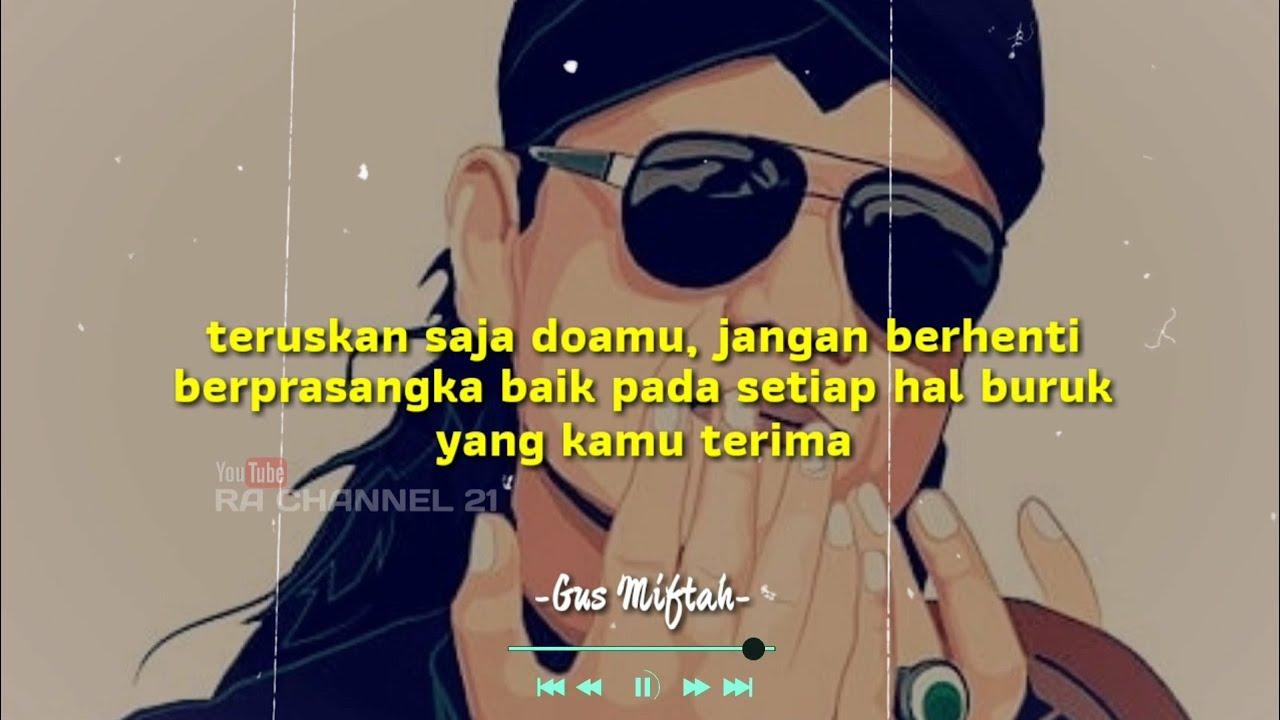Kata Mutiara Gus Miftah Bikin Baper Youtube