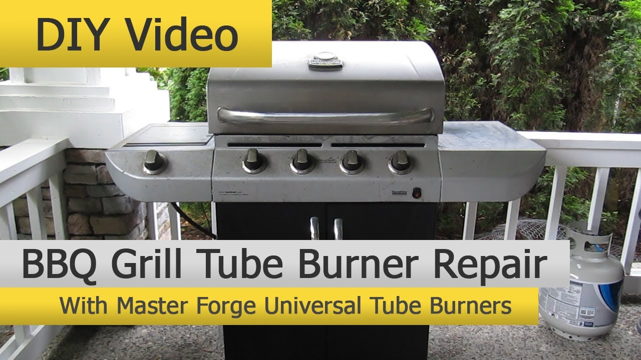 Flame Master Bbq.Diy Bbq Grill Repair With Master Forge Universal Tube Burners Youtube