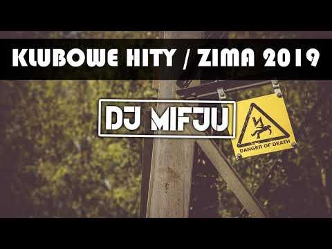 ❗ KLUBOWE HITY ❗ ZIMA 2019 ❗ POMPA ❗ ŚWIĘTA ❗ Dj Mifju ❗    Mp3 Download