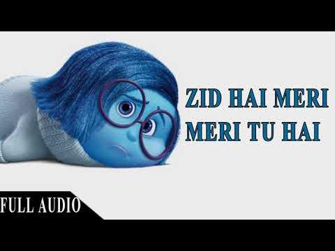 Zid Hai Meri, Meri Tu Hai - Full Song 2018   Latest Punjabi Songs 2018   High Thinking Music