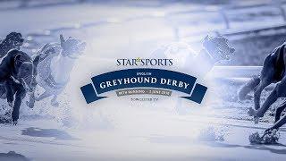 Towcester TV Live Stream - Jun 2, 2018 *Star Sports English Greyhound Derby 2018*