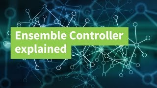 Ensemble Controller Explained