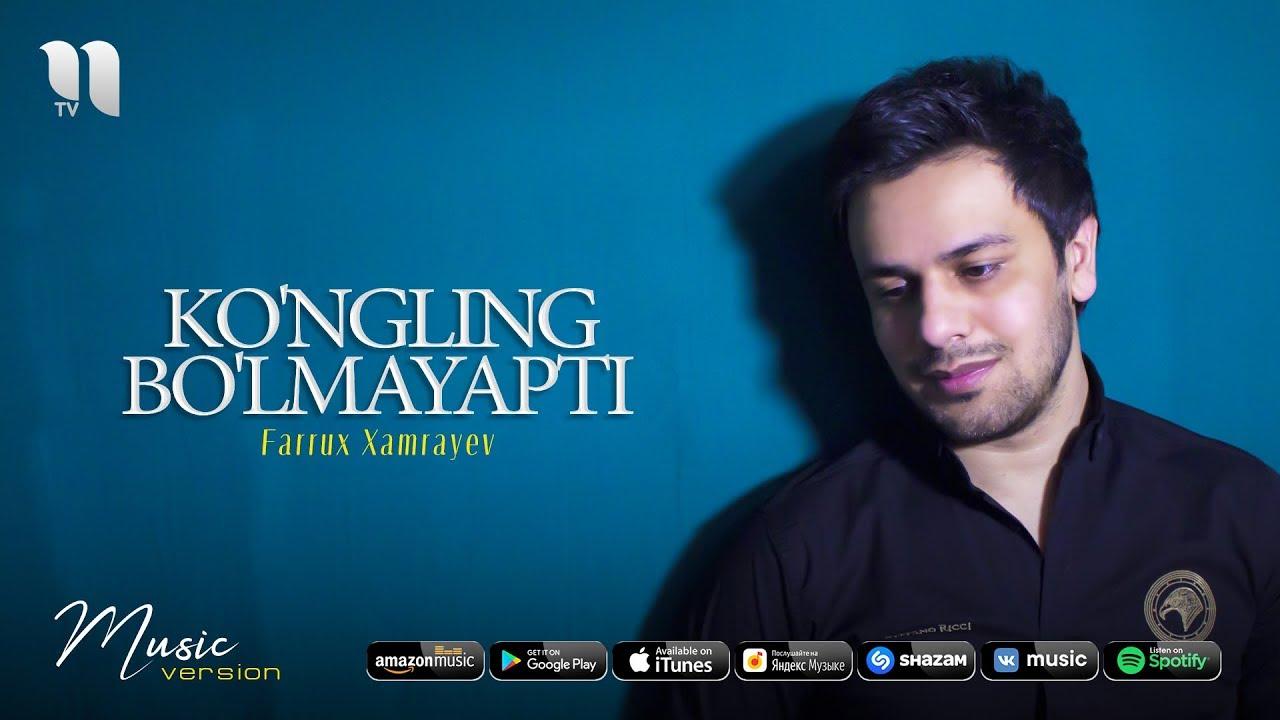 Farrux Xamrayev - Ko'ngling bo'lmayapti (official music 2020) MyTub.uz