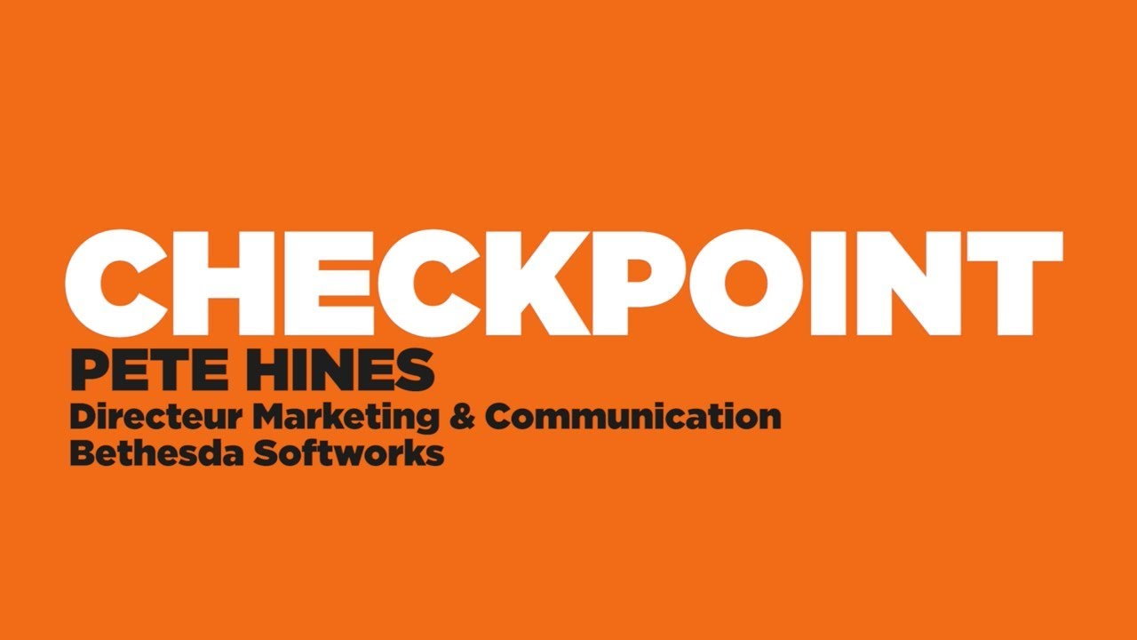 CHECKPOINT #16 | Pete Hines - Bethesda Softworks [Interview]