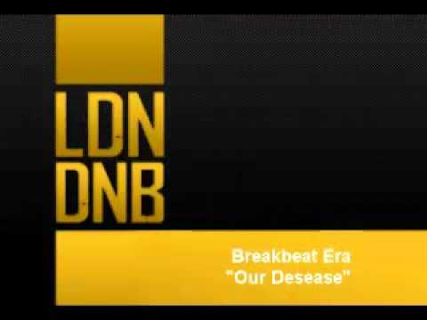 Breakbeat Era - Our Desease