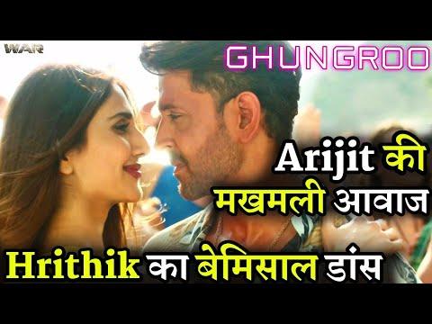 war-ghungroo-song-out-5-reasons-to-see-arijit-singh-ghungroo-hrithik-roshan