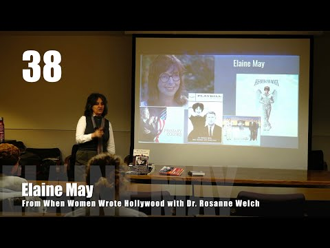 """38-elaine-may-from-""""when-women-wrote-hollywood""""-with-dr.-rosanne-welch"""