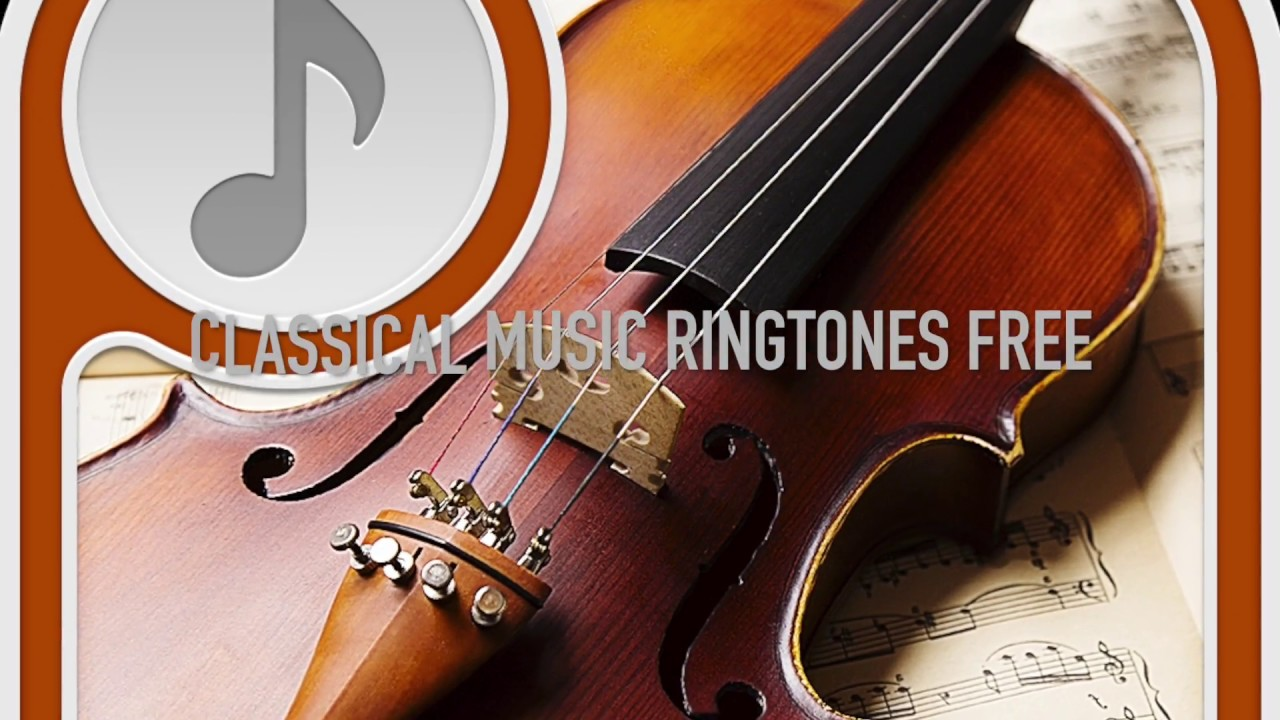 classical music ringtones free download - youtube