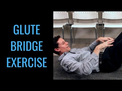 How to do a glute bridge - glute bridge exercise by chiropractor in Toronto Dr. Byron Mackay