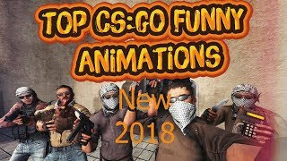 CS:GO New Funny Animations 2018