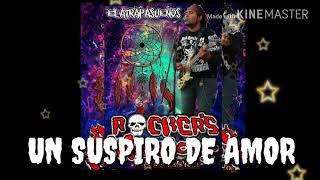 ROCKERS WARRIORS-UN SUSPIRO DE AMOR(REMASTERIZADA)-2018