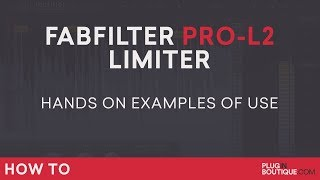 FabFilter Pro-L 2 Limiter | How To Tutorial | In Use Limiting