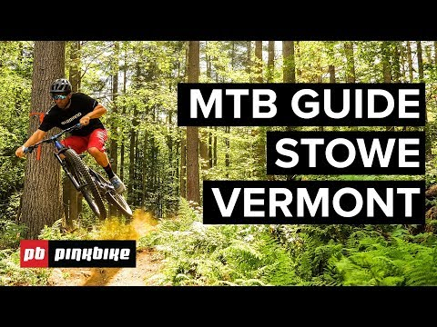 Mountain Biking in Stowe, Vermont - The Complete Guide | Local Flavours