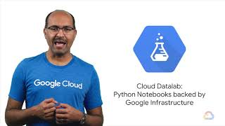 Datalab - End-to-End Machine Learning with TensorFlow on GCP from Google Cloud #7