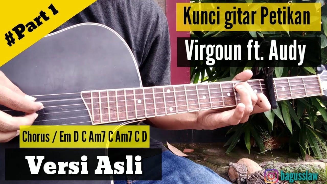 Kunci Gitar Virgoun Feat Audy Selamat Selamat Tinggal Kunci