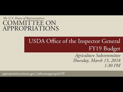 Hearing: FY19 Budget - Office of the Inspector General, United States Department of Agriculture
