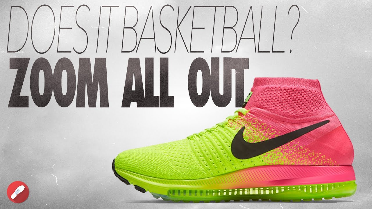 Does It Basketball Nike Zoom All Out Youtube