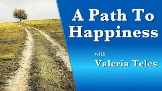 A Path to Happiness