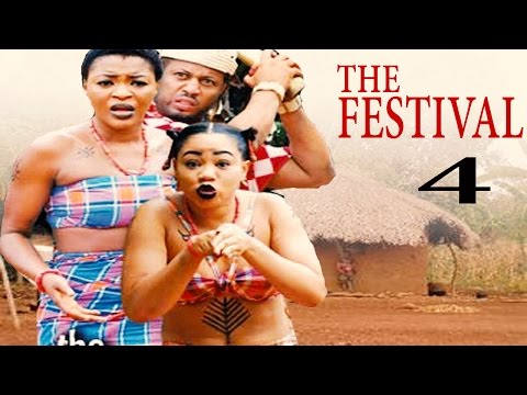 The Festival Season 4    - 2016  Latest Nigerian Nollywood Movie