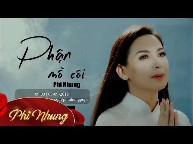 Trailer Phận Mồ Côi | MV Hứa Hẹn Nhiều Nước Mắt | Phi Nhung