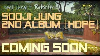 정수지(Sooji Jung) - 05 Rebirth (teaser)